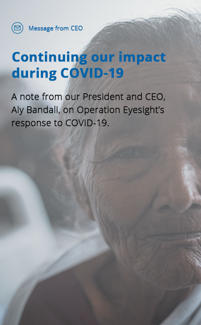 Message from President and CEO on Operation Eyesight's response to COVID-19